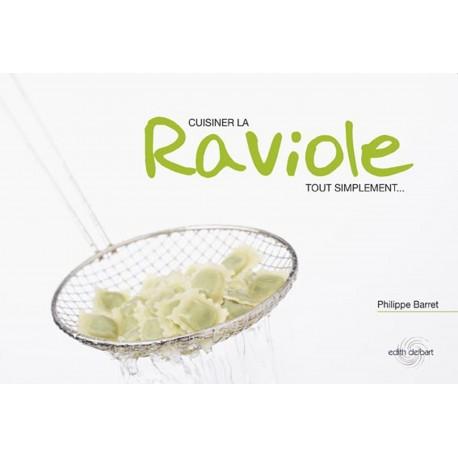 Cuisiner la raviole tout simplement, Philippe Barret